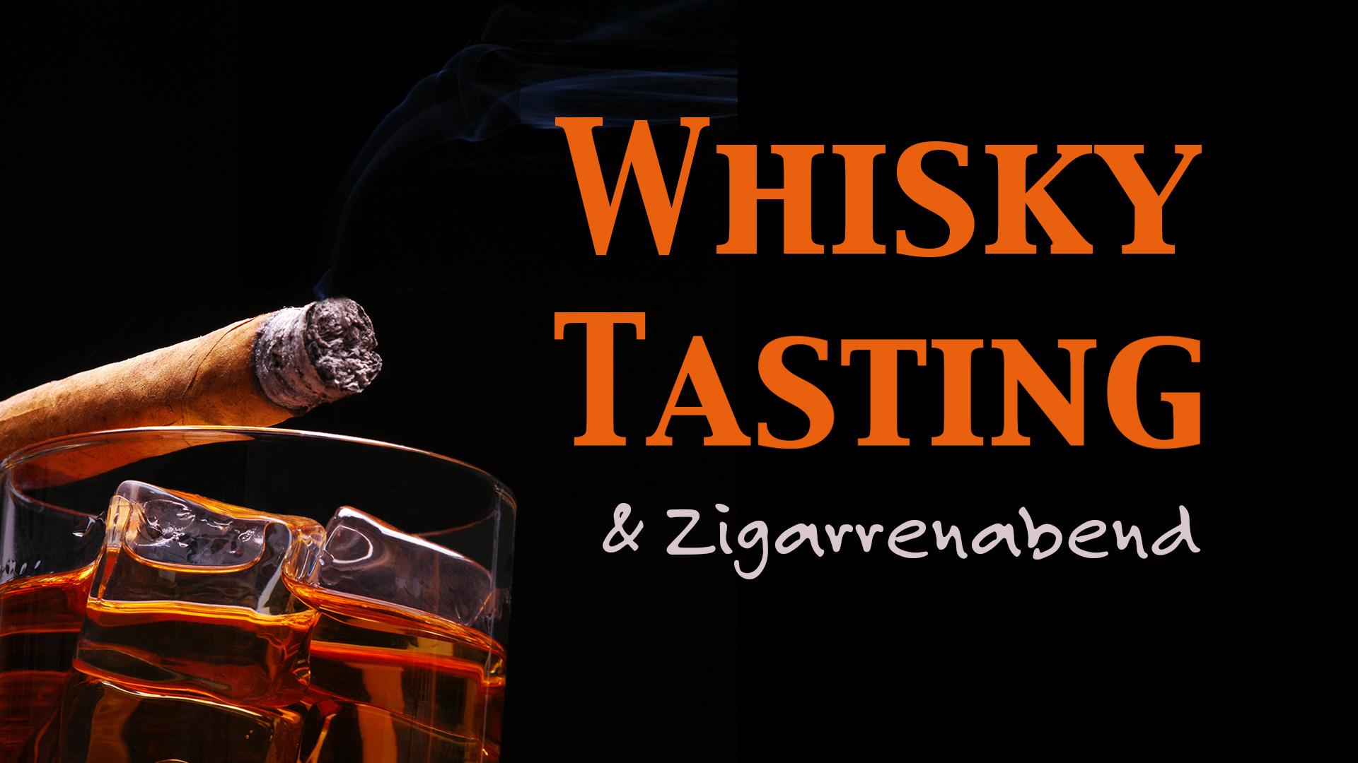 Whisky Tasting und Zigarrenabend