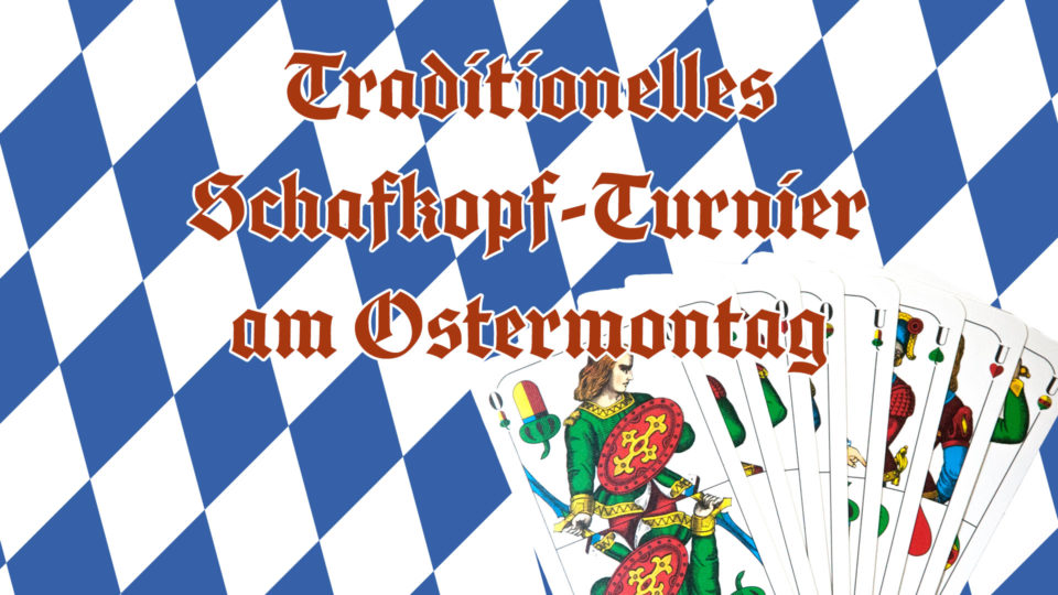 Traditionelles Schafkopfturnier am Ostermontag