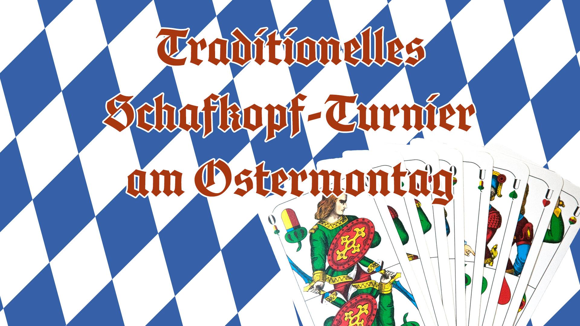 Traditionelles Schafkopfturnier am Ostermontag
