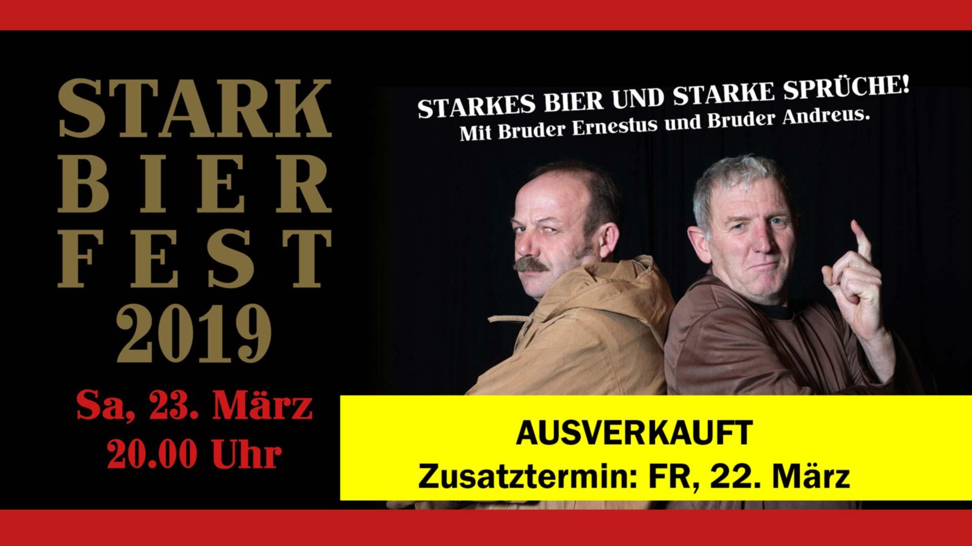 Starkbierfest 2019 Sa ausverkauft