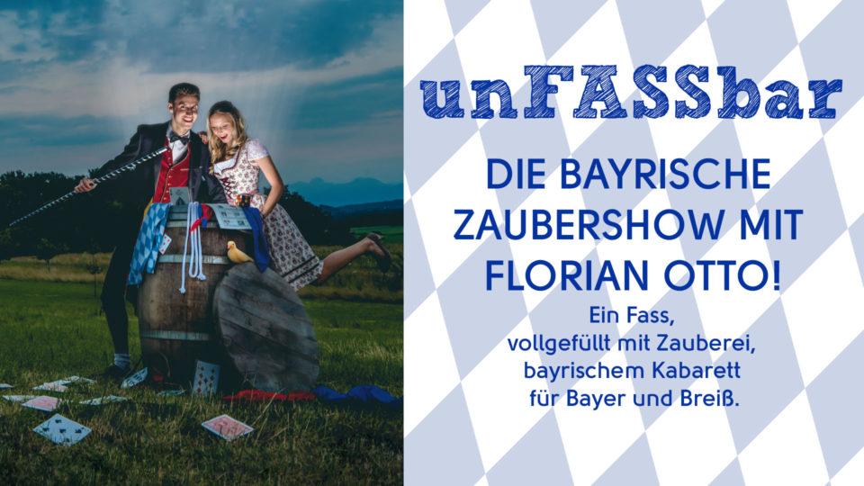 Die bayrische Zaubershow mit Florian Otto