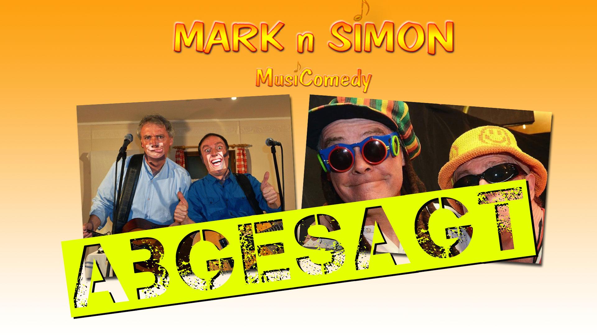 Mark 'n' Simon - abgesagt